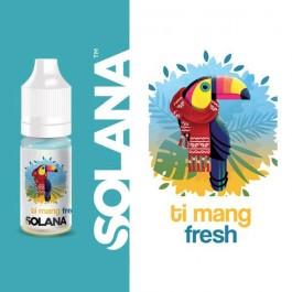 Ti Mang Fresh 10ml Solana (10 pièces)