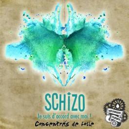 Schizo 10ml Concentrés de folie (12 pièces)
