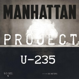 U-235 10ml Manhattan Project (10 pièces)